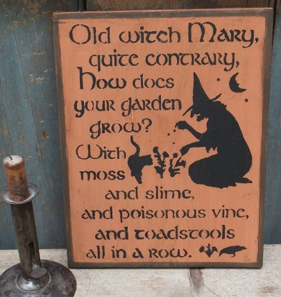Primitive Wood Sign - Old Witch Mary
