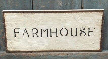Primitive Wood Sign - Farmhouse