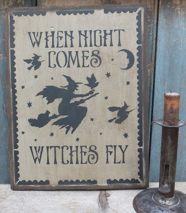 Primitive Wood Sign - Witches Fly