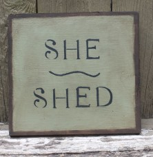 Primitive Wood Sign - SHE SHED