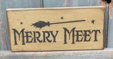 Primitive Sign- Merry Meet