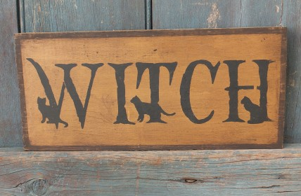 Primitive Wood Sign - Witch